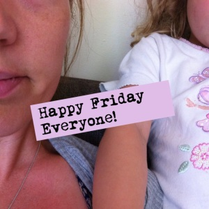 How you can tell it's Friday…..